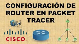 configuración de router en packet tracer