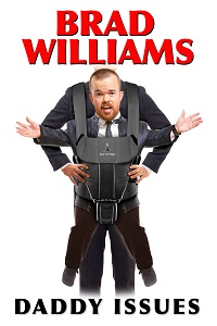 Watch Brad Williams: Daddy Issues Online Free in HD