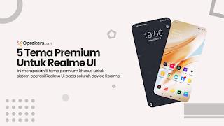5 Tema Premium Realme UI untuk Semua Tipe Realme