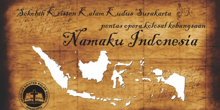 Opera Kolosal Namaku Indonesia
