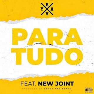 Dj Bavy - Para Tudo (feat. New Joint)