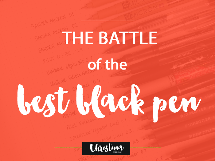 The battle of the best black pen - christina77star.co.uk