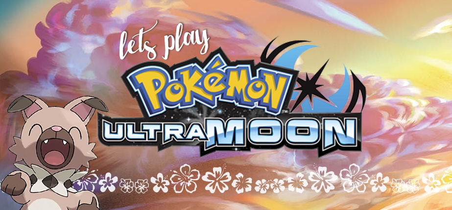 Wreck My Brain: Let's Play Pokemon Ultra Moon | Part 6 | The