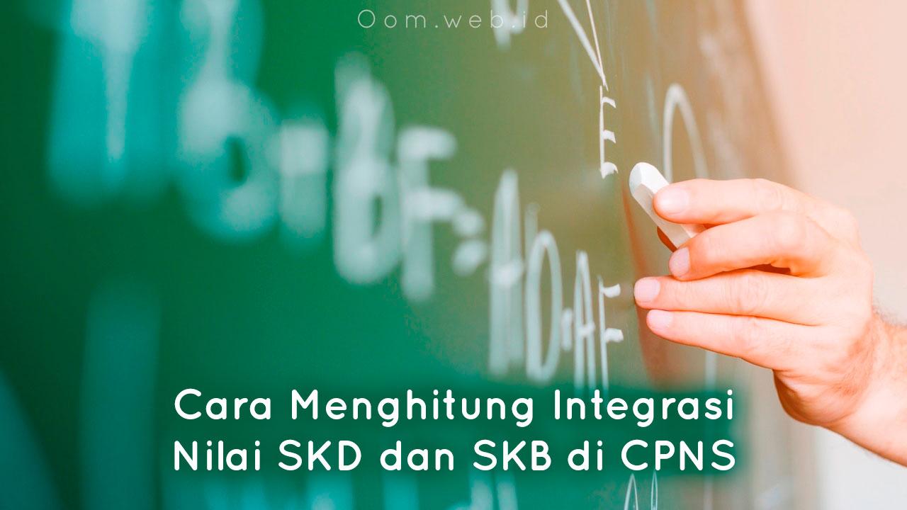 Cara menghitung integrasi nilai SKD dan SKB CPNS