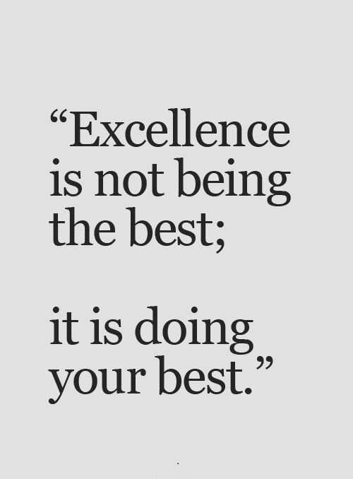 Own Quotes Words: Excellence Quotes And Sayings
