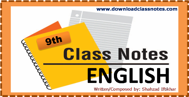 9th Class English Notes for Federal Board (FBISE) Islamabad