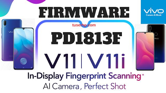 Firmware Vivo V11 & V11i PD1813F - TUSERHP