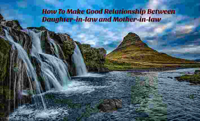 how-to-make-a-good-relationship-between-daughter-in-law-and-mother-in-law