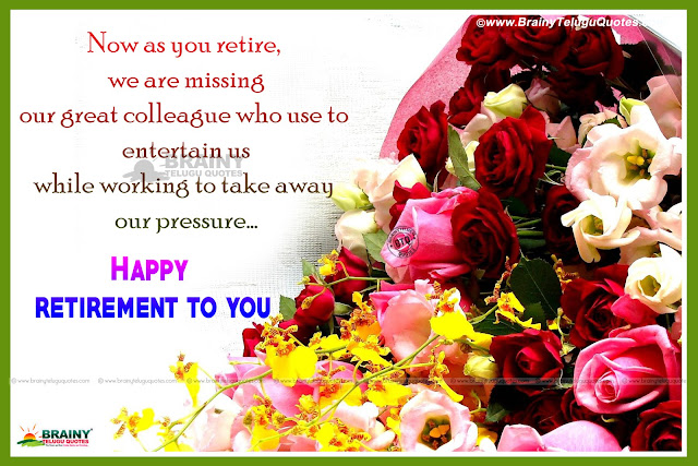 Happy Retirement Wishes Quotes in English, latest Retirement Messages with hd wallpapers, Have a Nice life messages Sayings in English, Famous English Retirement Quotes Sayings in English, Best English Inspirational Happy Retirement Quotes Wallpapers