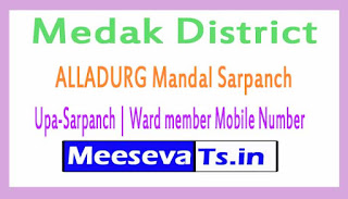 ALLADURG Mandal Sarpanch | Upa-Sarpanch | Ward member Mobile Numbers Medak District in Telangana State