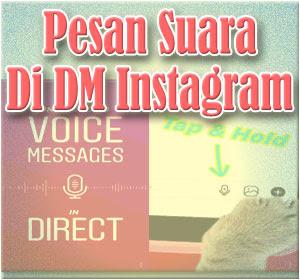 Cara Mengirim Pesan Suara Di DM Instagram