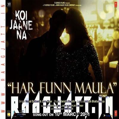 Har Funn Maula by Vishal Dadlani & Zara Khan lyrics