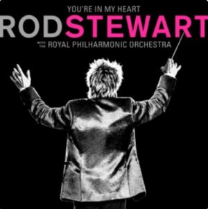 Rod Stewart, You're in my heart.