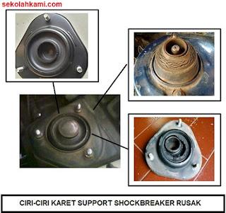 ciri-ciri karet support shockbreaker rusak