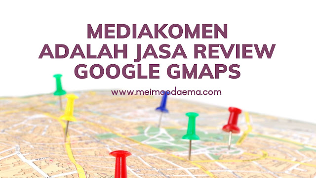 mediakomen jasa review google gmaps