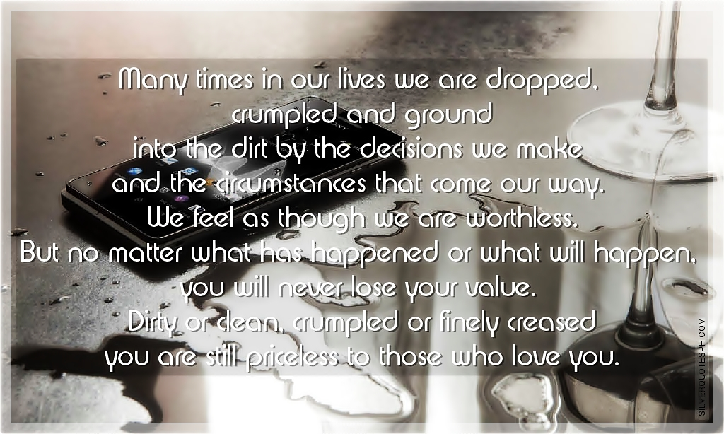 Many Times In Our Lives We Are Dropped - SILVER QUOTES