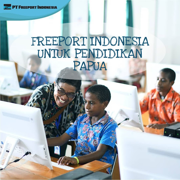Freeport Indonesia Untuk Pendidikan Papua