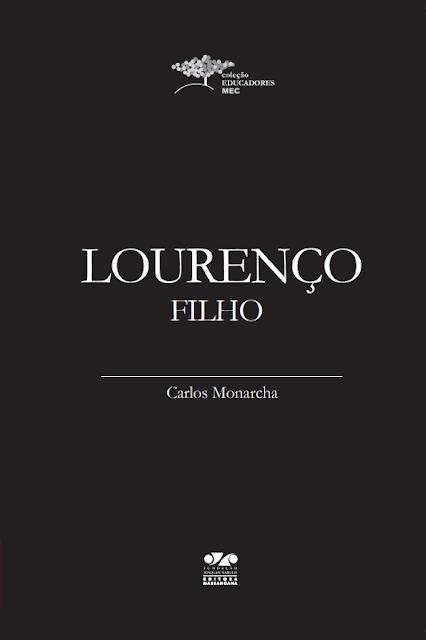 Lourenço Filho - Carlos Monarcha