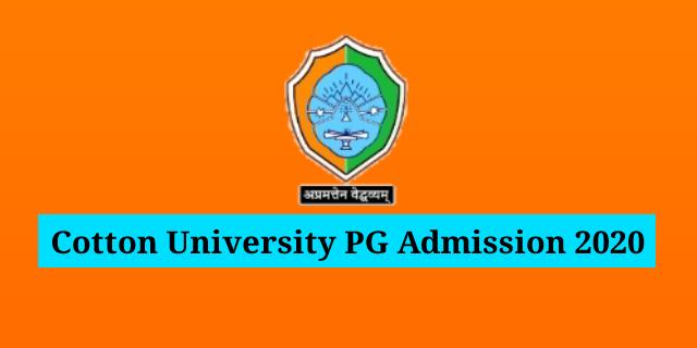Cotton University PG Admission 2020