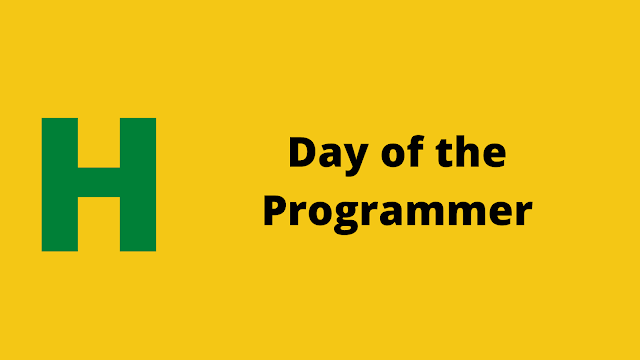 HackerRank Day of the Programmer problem solution