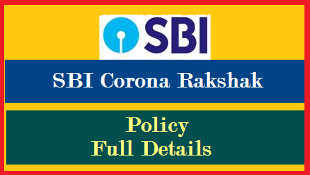 sbi-corona-rakshak-policy-process-to-purchase-claim-premium-details