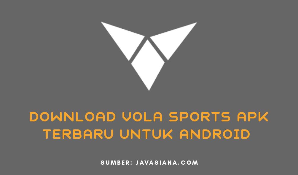 Download Vola Sports Apk Terbaru