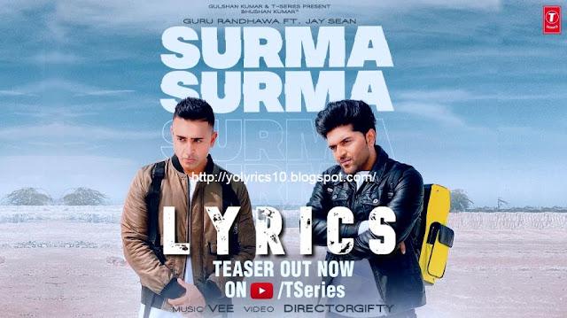 SURMA SURMA Lyrics - Guru Randhawa | YoLyrics