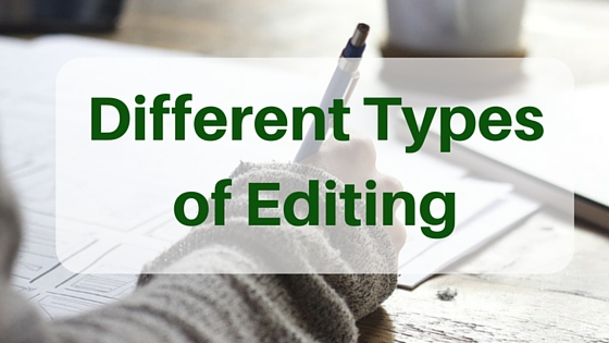 Different Types of Editing #Editing #AmEditing @JoLinsdell @Writers_Authors