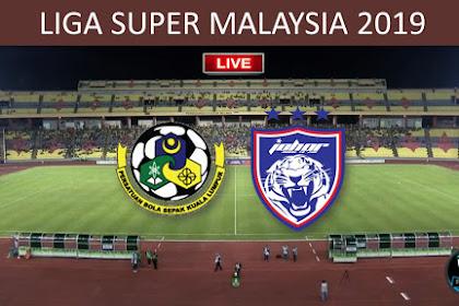 Live KUALA LUMPUR Vs JDT Liga Super 2019