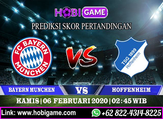 PREDIKSI BAYERN MUNCHEN VS HOFFENHEIM 6 FEBRUARI 2020