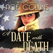 A Date with Death by Ace Collins (Installment #1)