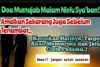 Doa Mustajab Malam Nisfu Sya'ban, Target Akan Mencarimu Untuk Ungkapkan Cintanya