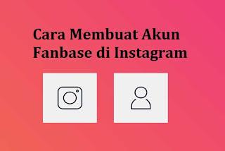 Cara Membuat Akun Fanbase Di InstagramCara Membuat Akun Fanbase Di Instagram