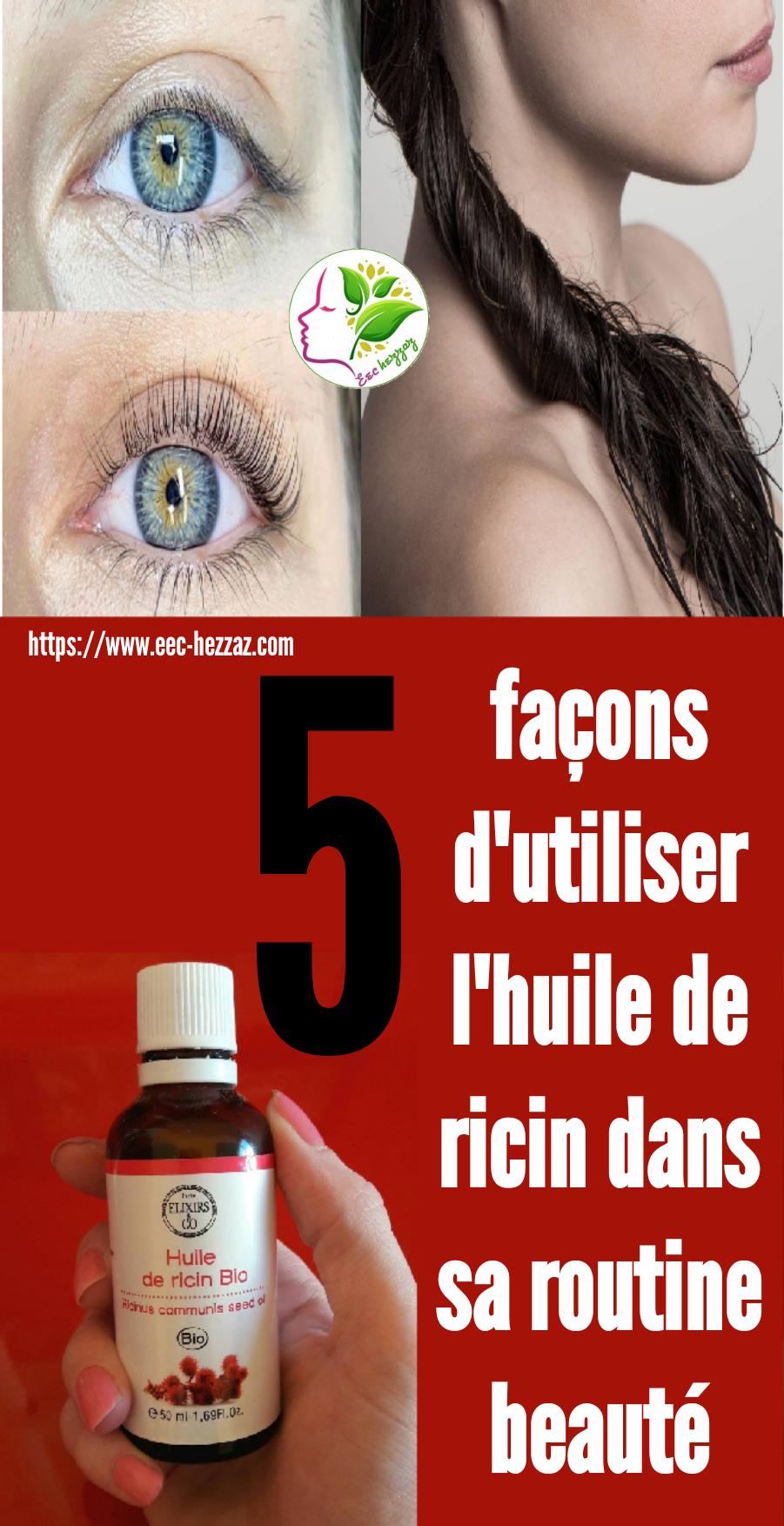 5 façons d'utiliser l'huile de ricin dans sa routine beauté