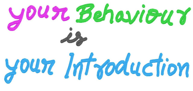 Essay on Your Behavior is your Introduction