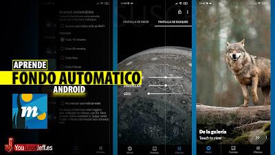 fondo de pantalla automatico android