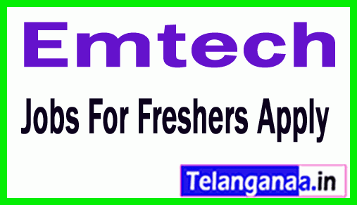 Emtech Recrutment Jobs For Freshers Apply