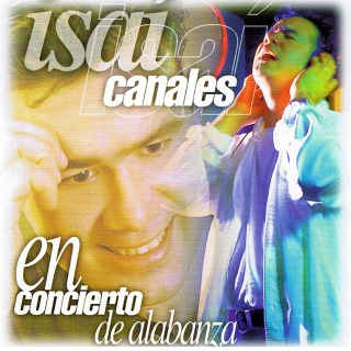 Isaí Canales-En Concierto De Alabanza-