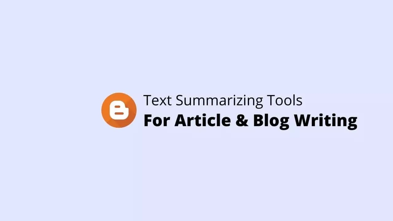 Best Text Summarizing Tools for Article Writing
