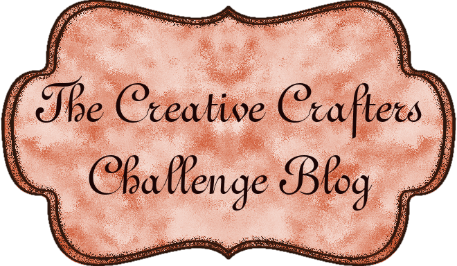 Creative Crafters Challenge Blog