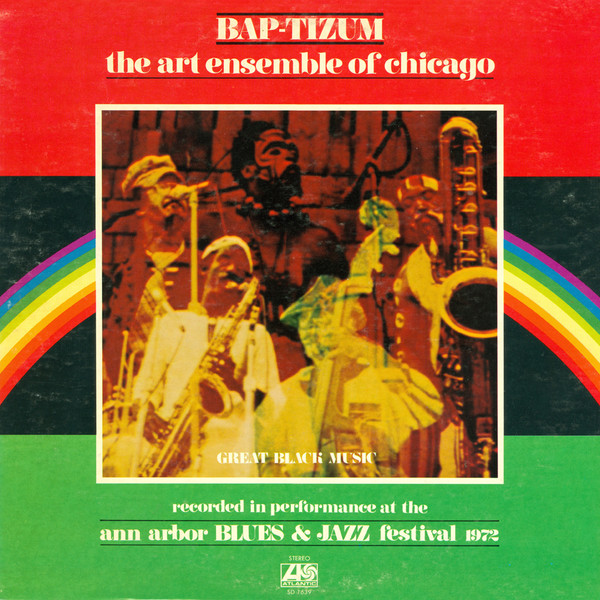 The Art Ensemble of Chicago, Bap-Tizum