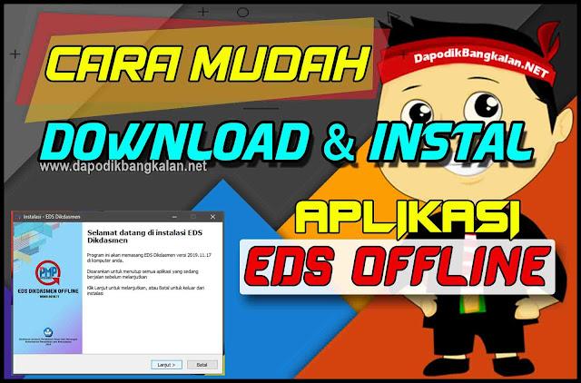 cara download dan instal aplikasi EDS OFFLINE