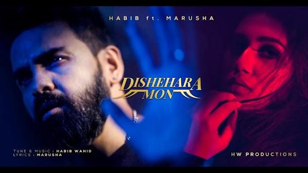 [Lyrics] Habib Wahid & Marusha - Dishehara Mon & Music Video