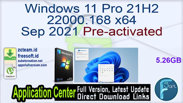 Windows 11 Pro 21H2 22000.168 x64 Sep 2021 Pre-activated