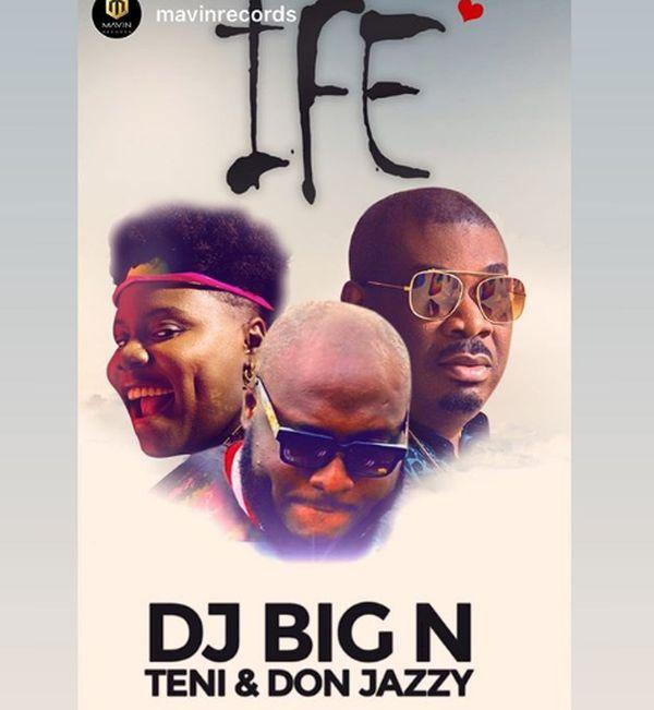 Music: DJ Big N Ft. Teni x Don Jazzy – Ife