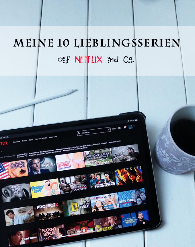 Meine persönlichen Lieblingsserien für einen Serienmarathon auf Netflix und Co.