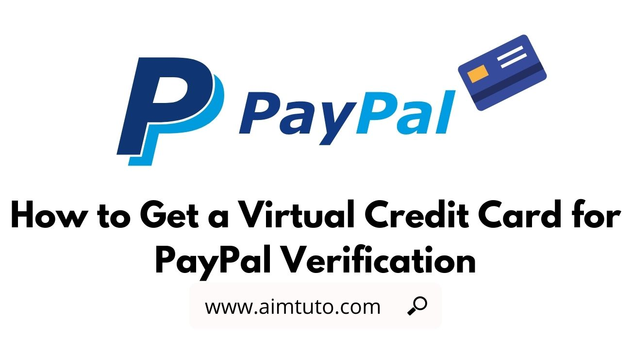 how to get virtual credit card for paypal verification