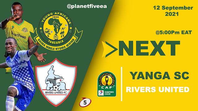 Yanga vs Rivers United - 2021/22 CAF Champions League