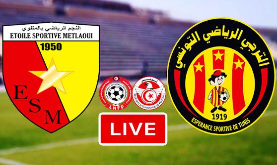 Ligue 1 Tunisie Match ES Metlaoui vs ES Tunis Taraji Live Stream