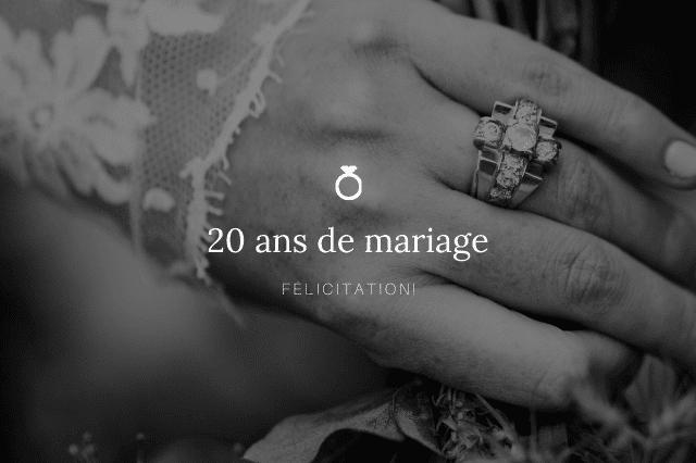 Textes anniversaire 20 ans de mariage